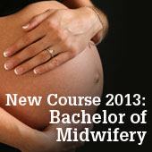 New Course 2013 - Bachelor of Midwifery